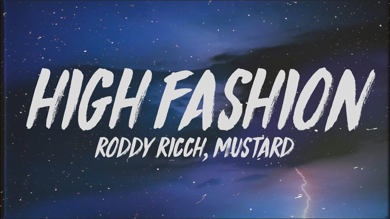 """Download Roddy Ricch - High Fashion (Lyrics) ft. Mustard """"If we hop in the benz is that okay"""""""