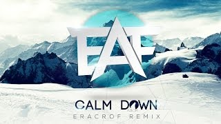 Azedia - Calm Down (Eracrof Remix)