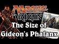Magic Origins: The Size of Gideon's Phalanx? [Spoiler]