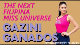 Gazini Ganados | Another Filipina Set to Conquer the Universe HD