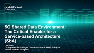 5G Shared Data Environment Webinar with HPE, INTEL and Strategy Analytics