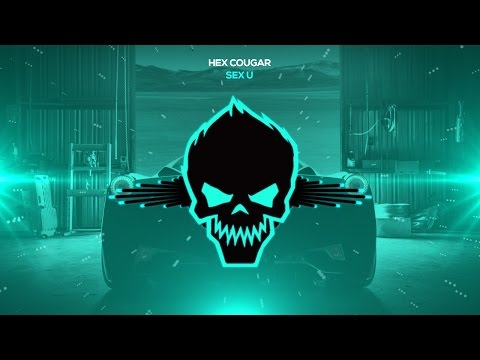 Hex Cougar - Sex U [Bass Boosted]