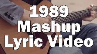 Taylor Swift 1989 Mashup - Sam Tsui & Kurt Schneider LYRICS