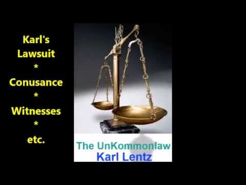143 - Karl Lenz - Karl's Lawsuit; Claim/Complaint; Witnesses; Summary Judgment; Conusance; etc.