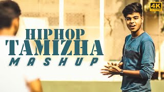 Hip Hop Tamizha Mashup 2K18 | MD | 4K