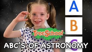 ABC's of Astronomy | Treeschoolers | Two Little Hands TV