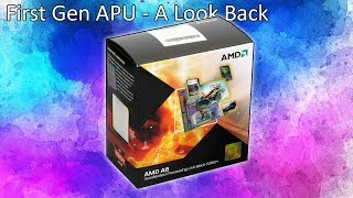 A Look Back at AMD's Most Powerful First Generation Desktop APU