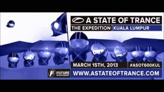 Super8 & Tab #ASOT600: The Expedition - Live from Kuala Lumpur, Malaysia (15.03.2013)