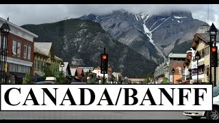Part 7 Kanada (Canada- Beautiful Banff) Alberta