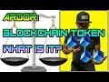Ardor - Blockchain Token: What is it?