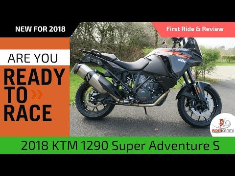 2018 KTM 1290 Super Adventure S | Our First Ride & Review