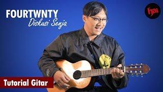 Tutorial Gitar FOURTWNTY - Diskusi Senja
