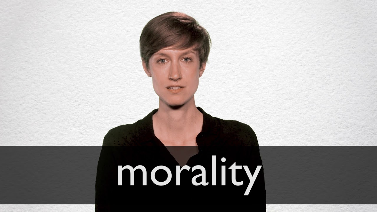 How to pronounce MORALITY in British English