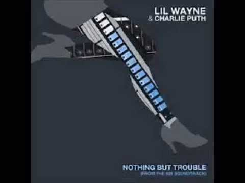 Lil Wayne - Nothing But Trouble (Clean)