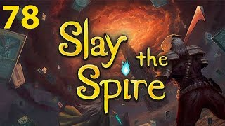 Slay the Spire - Northernlion Plays - Episode 78