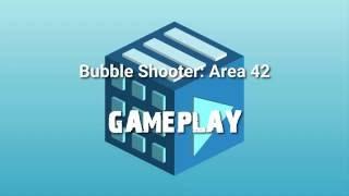 Bubble Shooter: Area 42