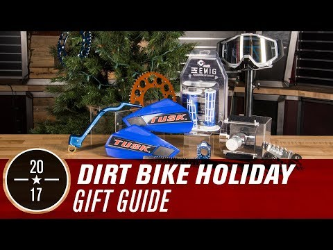 2017 Dirt Bike Holiday Gift Guide