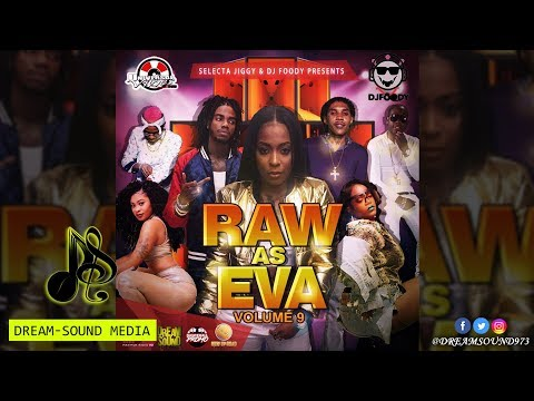 DJ Foody & Selecta Jiggy - Raw As Eva Volume 9