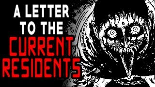 """""""A Letter to the Current Residents""""   CreepyPasta Storytime"""