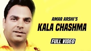 KALA CHASHMA || AMAR ARSHI || ORIGINAL OFFICIAL FULL VIDEO SONG || ANGEL RECORDS