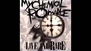 My Chemical Romance - 2007 - Live And Rare Full Album