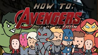 HOW TO: Avengers: Age of Ultron (Parody Shorts)