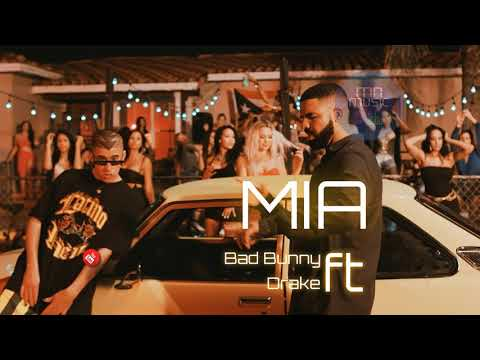Bad Bunny feat. Drake - Mia ( Audio Oficial )