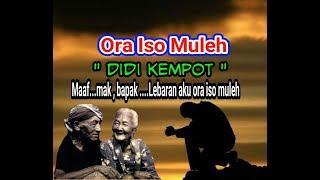 Ora Iso Muleh - terbaru 2019 - Didi Kempot