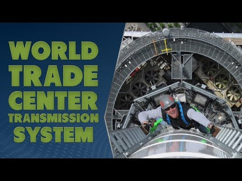 Building the Transmission System at One World Trade Center - TWiRT Ep. 371