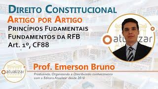 CRFB/88 - Art. 1º (Constituição da República)