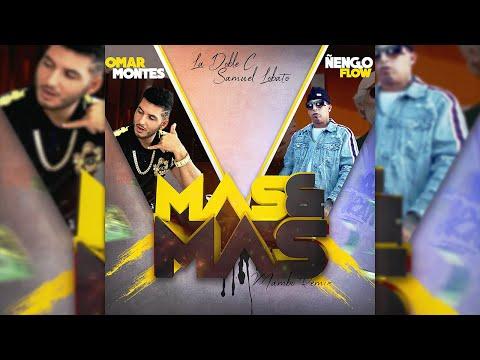 Omar Montes & Ñengo Flow – MÁS Y MÁS [Mambo Remix] Samuel Lobato & La Doble C