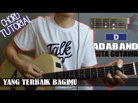 Chord Gitar   Ada Band feat. Gita Gutawa Yang Terbaik Bagimu