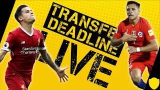 Transfer deadline day live 2017