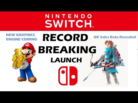 Nintendo Switch - Record Launch Sales & New Graphics Engine