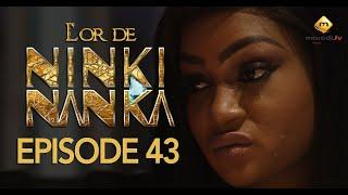 Série - L'or de Ninki Nanka - Episode 43