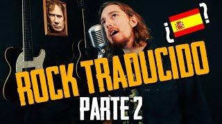 ¡Clásicos del Rock Traducidos al Español! [PARTE 2]