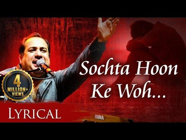 Sochta Hoon Ke (Dekhte Dekhte ORIGINAL) by Rahat Fateh Ali Khan With Lyrics | New Hindi Songs