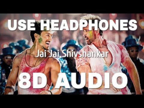 Jai Jai Shivshankar8d Audio  Benny Dayal  Vishal Dadlani  War.