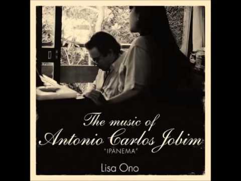 "Lisa Ono - The music of Antonio Carlos Jobim ""Ipanema"" (2008) - Full album"