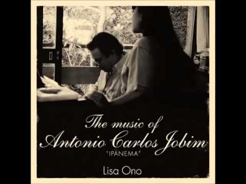 Lisa Ono - The music of Antonio Carlos Jobim