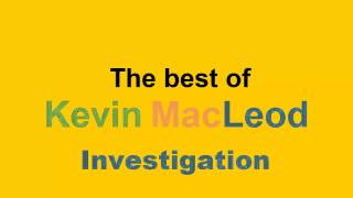 Repeat youtube video The best of Kevin MacLeod