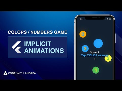 Colors / Numbers Game with Flutter Implicit Animations