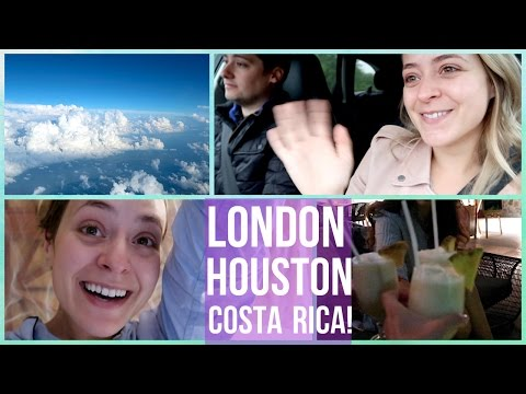 London - Houston - COSTA RICA!