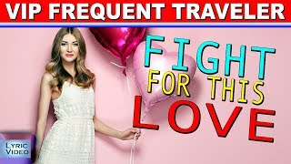 Fight For This Love - FAVORITE STAR 2013 - Full HD Lyric Audio Video High Qualtity
