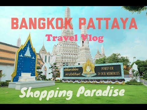 Vlog Amazing Bangkok  - Pattaya the Shopping Paradise (Recommended)