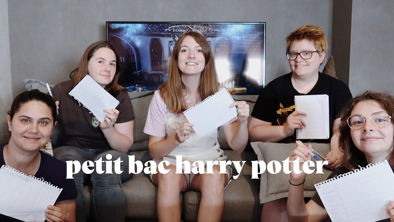 PETIT BAC HARRY POTTER | ft. Nini 9¾, Sirius Patmol, Laetitia Beaujard et Camélia & le Monde de HP