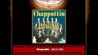 Chappottin – Jala la Pata (Perlas Cubanas)