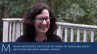 What motivates criticism of Israel by diaspora Jews?: An interview with Bonnie Honig