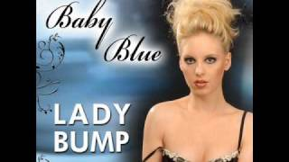 Watch Baby Blue Lady Bump video