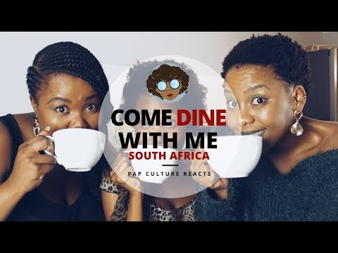 COME DINE WITH ME: SA | Pap Culture Reacts